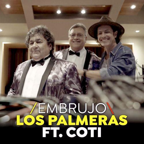 Los Palmeras ft Coti - El Embrujo